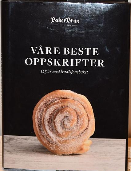 Baker Brun (2018) Våre beste oppskrifter. 125 år med tradisjonsbakst.