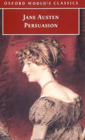 Austen, Jane (2004) Persuasion, Oxford University Press (first published December 1817)
