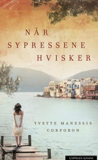 Corporon, Yvette Manessis (2015), «Når sypressene hvisker». Cappelen DAMM