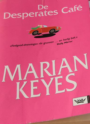 Keyes, Marian, (2006) «De Desperates Cafè», Damm