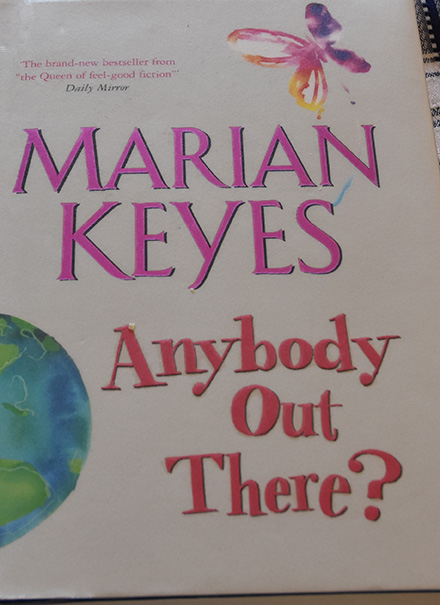 Keyes, Marian, (2006) «Anybody Out There?», Penguin books