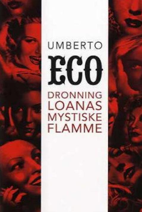 Eco, Umberto (2005) «Dronning Loanas mystiske flamme», Tiden