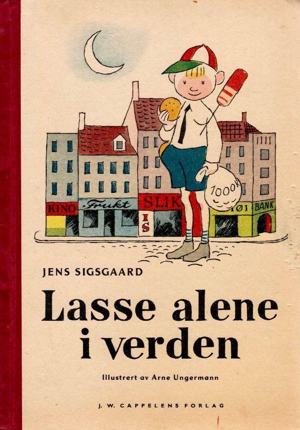 """Jens Sisgaard (1948) """"Lasse alene i verden"""" Cappelen"""
